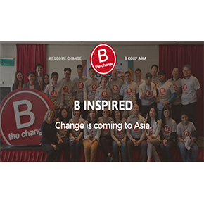 CAPTION: Today, there is a growing community of more than 1,600 Certified B Corps from 42 countries and over 120 industries working together towards the same values of B Corp. (Photo from website: www.bcorpasia.org/english)